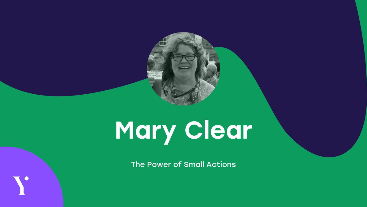 Mary Clear - The Power of Small Actions