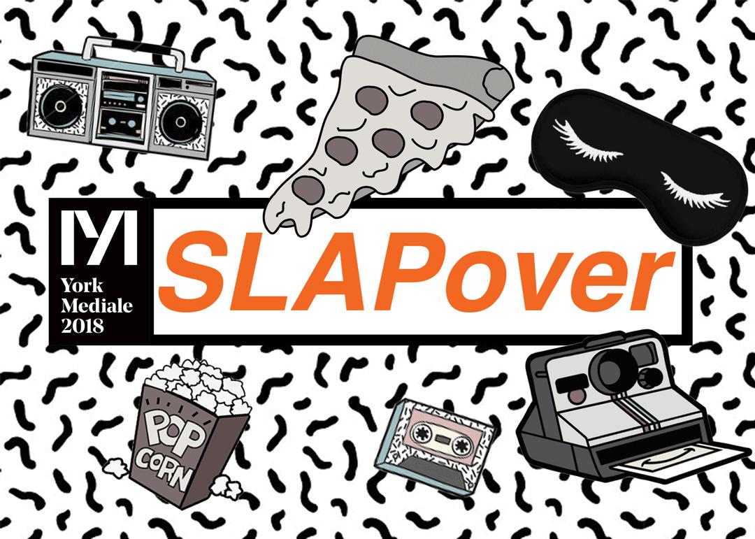 SLAPover at York Mediale — York Mediale